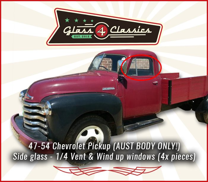 1947 - 1954 Maple Leaf Pickup Truck side windows (Australian body)