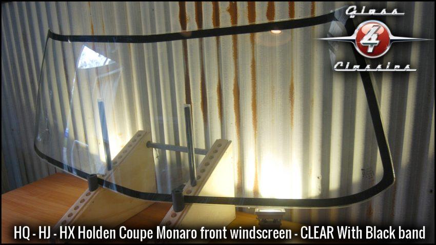 HQ HZ HX Holden coupe Monaro windscreen (Clear)