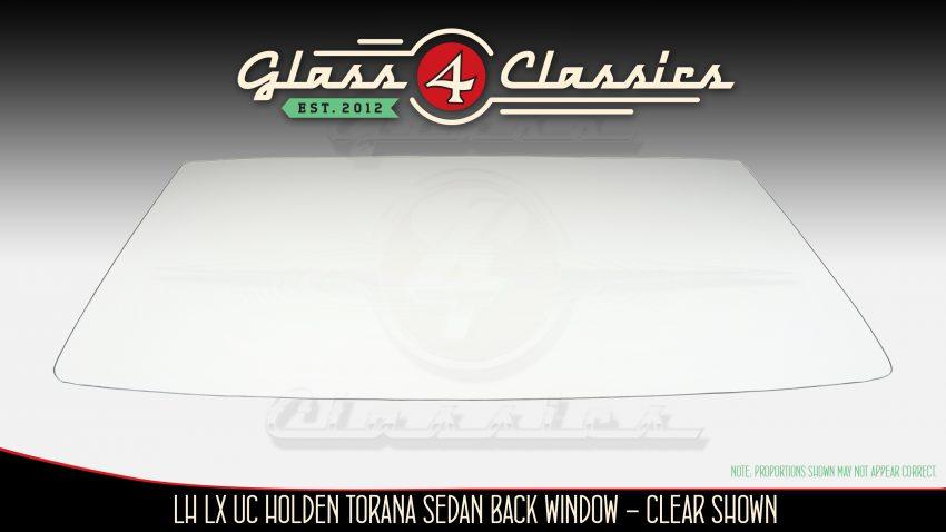 LH LX UC Holden Torana 4 door sedan back glass