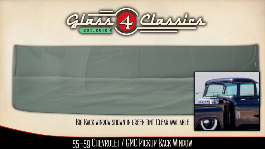 1955 to 1959 Chevrolet and GMC PIckup big back window